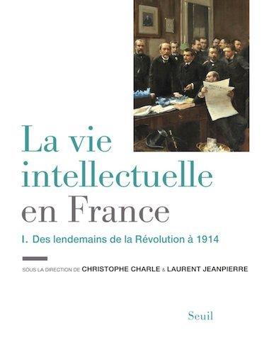 第一卷《法國知識生態史》講述從法國革命後到第一次世界大戰的知識分子歷史。(Amazon)