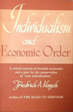 1948年出版的《個人主義與經濟秩序》一書,在海耶克的思想發展上具有里程碑意義。(Wikimedia Commons)