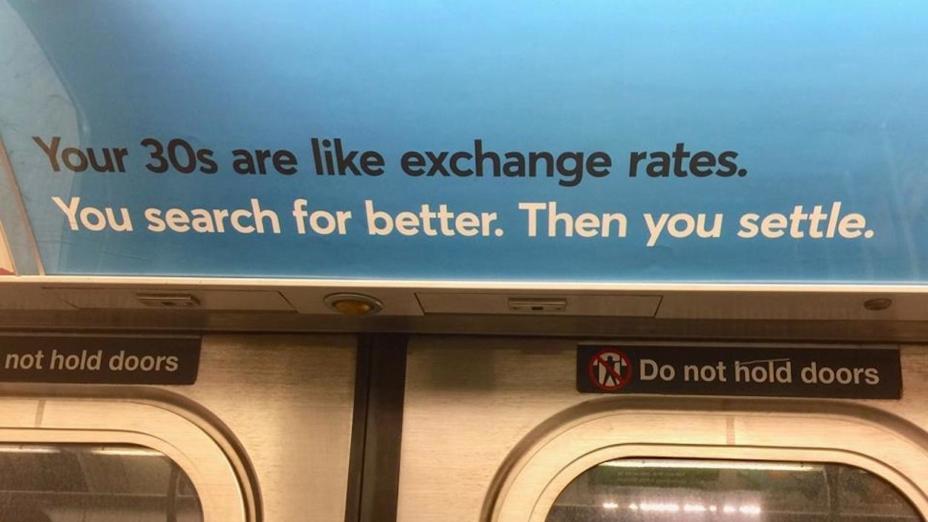紐約地鐵廣告有一點說錯了。匯率和人生不同的地方在於,匯率的好壞,有絕對的數字標準。但人對於幸福、好對象的定義,會隨着時間而改變。(王文華Facebook)