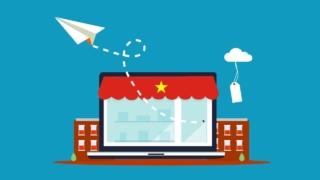 越南電子消費品市場:網購和線下銷售渠道