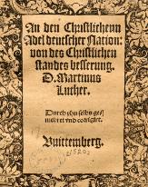 (圖3)《致德意志基督教貴族公開書》,封面,作者:馬丁路德,1520。 ' To the Christian Nobility of the German Nation: Concerning the Reform of the Christian Estate' by Martin Luther, Wittenberg: Melchoir Lotter d.J. Martin Luther Collection.